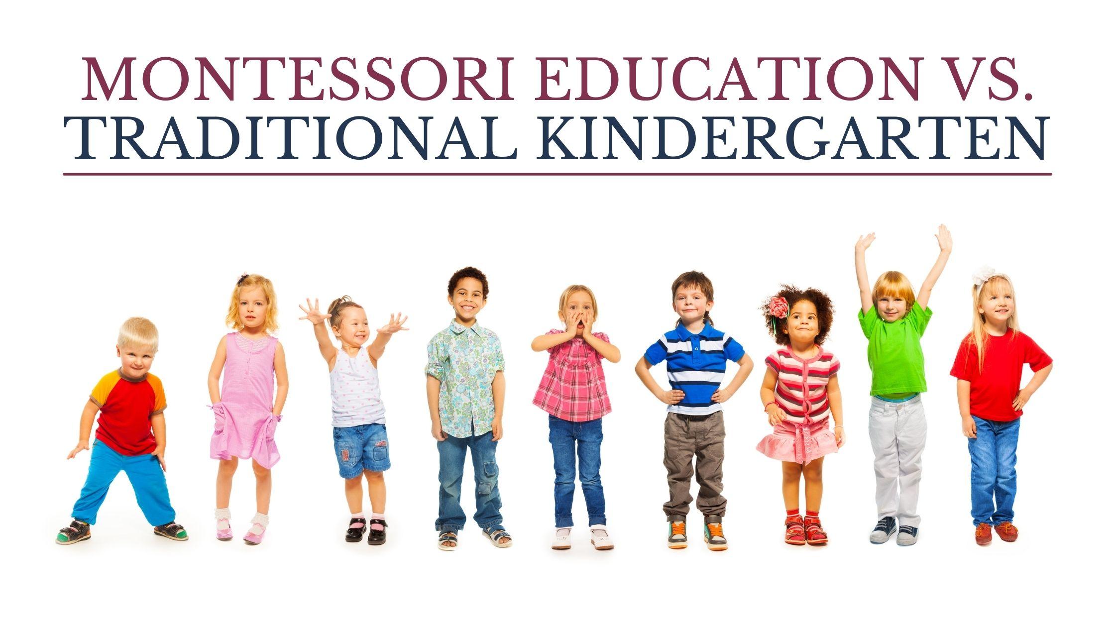 Montessori Education vs. Traditional Kindergarten Blog Post Cover